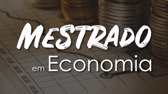 Imagem ilustrativa com moedas e um gráfico junto com os dizeres mestrado em economia